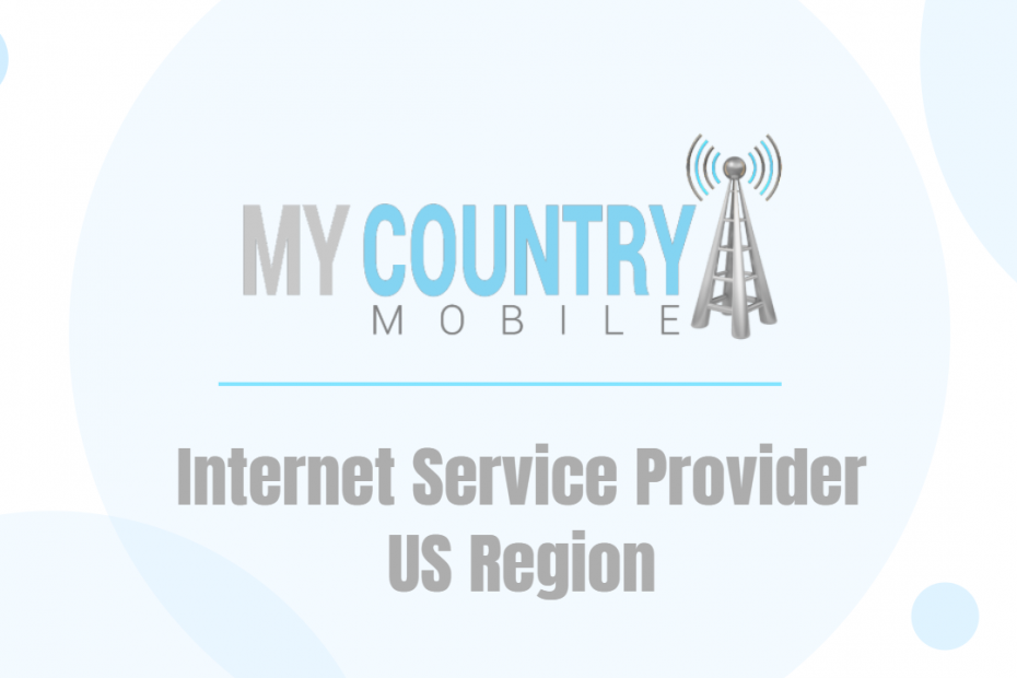 Internet Service Provider US Region - My Country Mobile