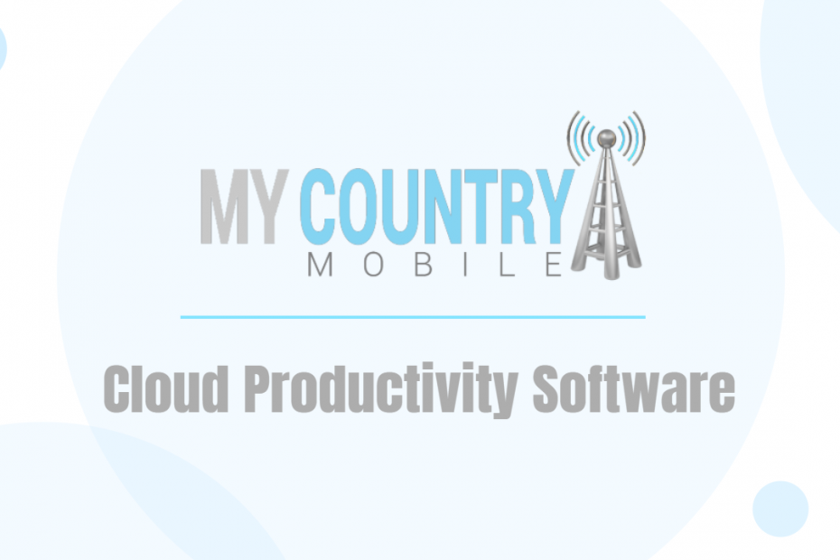 Cloud Productivity Software - My Country Mobile