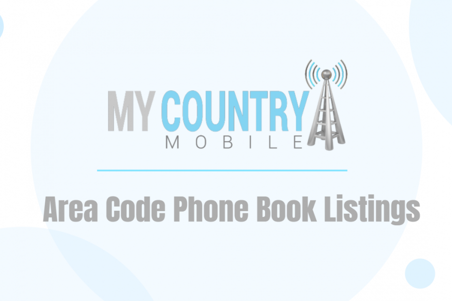 Area Code Phone Book Listings - My Country Mobile